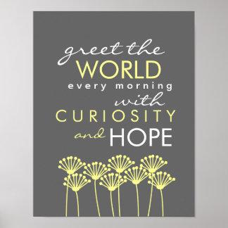Saluez le monde avec la curiosité et espérez l'aff affiches