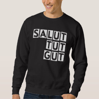 Salut does || Black edition sweater to property