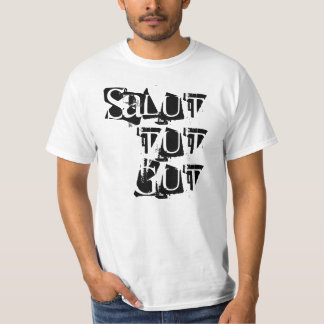 Salut does || White TShirt to property