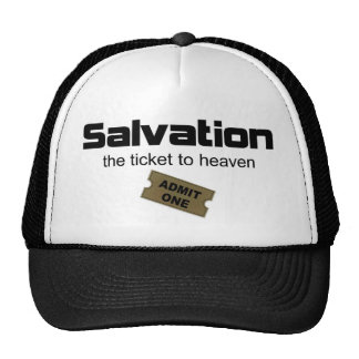 Salvation is the only ticket to heaven mesh hats