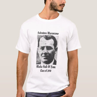 salvatore maranzano Mafia Hall Of Fame T-Shirt