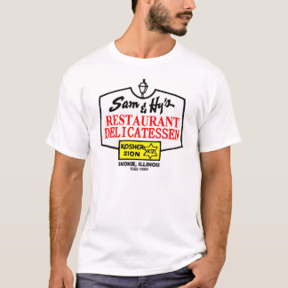 Sam & Hy's Delicatessen, Skokie, IL. (1955-1989) T-Shirt