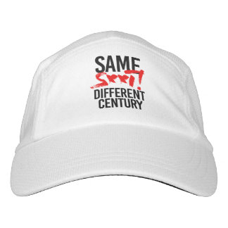 SAME S--T DIFFERENT CENTURY - HEADSWEATS HAT
