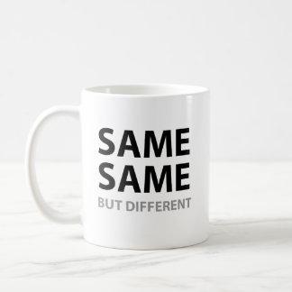 SAME SAME but different Coffee Mug