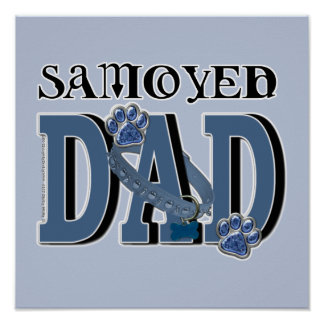 Samoyed DAD Posters