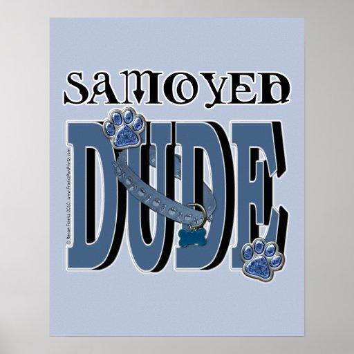 Samoyed DUDE Poster