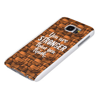 Samsung Galaxy S6, You Are Stronger Samsung Galaxy S6 Cases
