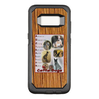 Samsung S8 Case Australian Cattle Dog Motto