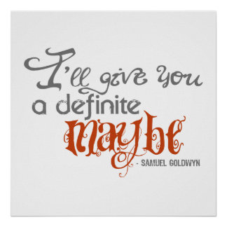 Samuel Goldwyn Definite Maybe Quote Poster