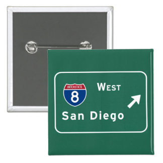 San Diego I-8 West Exit Interstate California Ca - 2 Inch Square Button