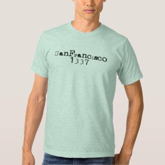 San Francisco 1337 T-shirts