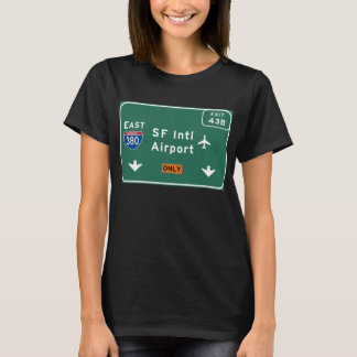 San Francisco CA SFO Airport I-380 E Interstate - T-Shirt