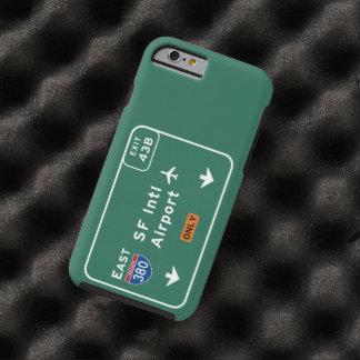 San Francisco CA SFO Airport I-380 E Interstate - Tough iPhone 6 Case