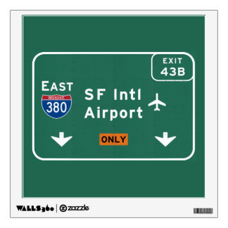 San Francisco CA SFO Airport I-380 E Interstate - Wall Sticker