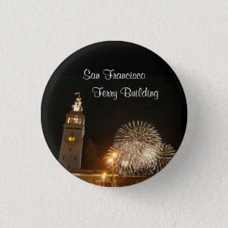 San Francisco Ferry Building Fireworks #2 Button
