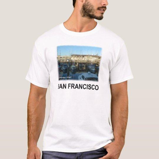 San Francisco Fisherman's wharf T-Shirt
