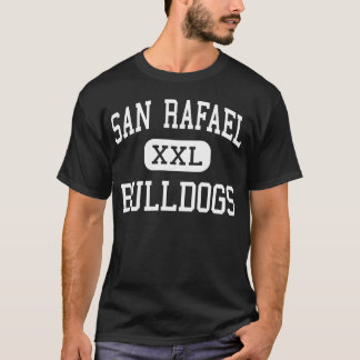 San Rafael - Bulldogs - High - San Rafael T-Shirt