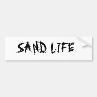 SAND LIFE BUMPER STICKER