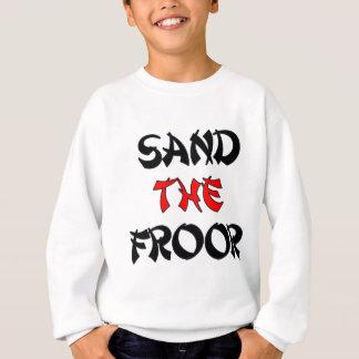SAND_THE_FROOR SWEATSHIRT