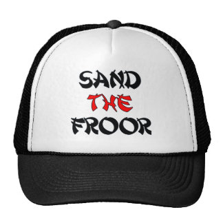 SAND_THE_FROOR TRUCKER HAT