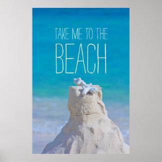 Sandcastle Coral Turquoise Sea Take Me to da Beach Poster