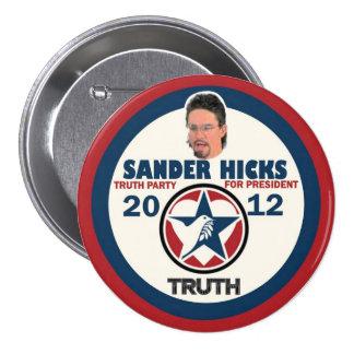 Sander Hicks Truth Party 2012 3 Inch Round Button