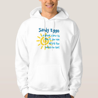Sandy Eggo, ...a great place to live... Hoodie