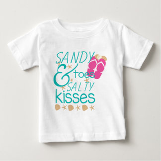 Sandy Toes and Salty Kisses Baby T-Shirt