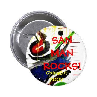 SANMANROCKS!, ChicaGo!2007 2 Inch Round Button