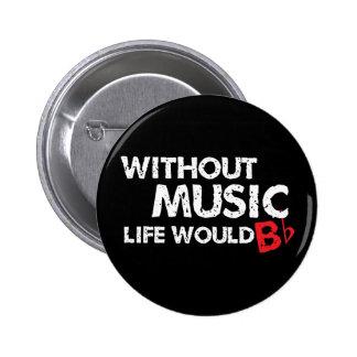 Sans vie de musique B (soyez) plat Macaron Rond 5 Cm