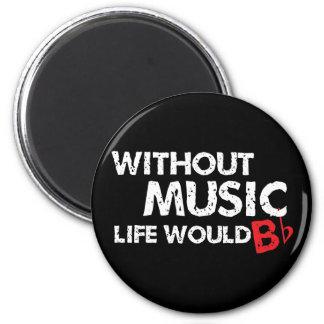 Sans vie de musique B (soyez) plat Magnet Rond 8 Cm