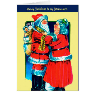 Santa and Mrs Claus Card for Your Special  Love