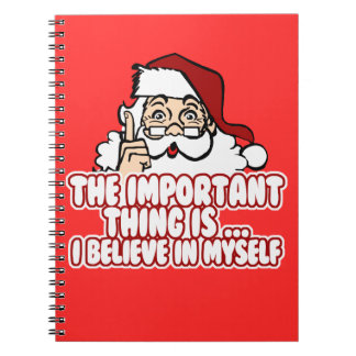 Santa Claus Believes In Himself Spiral Notebook