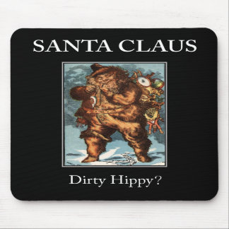 SANTA CLAUS  dirty hippy? Demotivational mouse pad