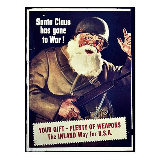 Santa Claus Has Gone To War Post Card