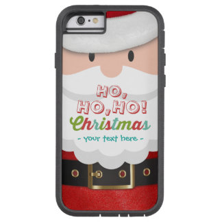 Santa Claus Suit Ho Ho Ho Christmas Happy New Year Tough Xtreme iPhone 6 Case
