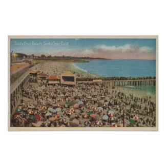 Santa Cruz, CA - Beach Scene Full of People Poster