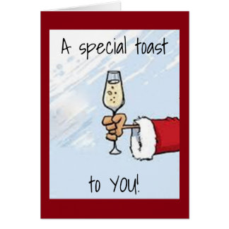 SANTA HAS A *SPEICAL BIRTHDAY&CHRISTMAS* TOAST CARD