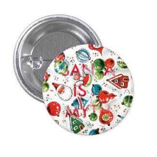 Santa is a myth! 1 inch round button