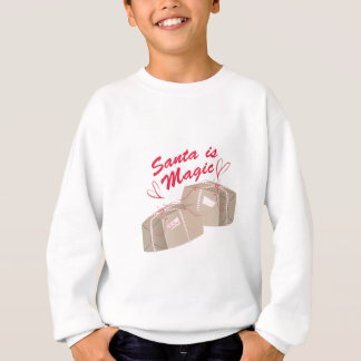 Santa Is Magic Sweatshirt