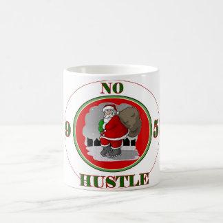 Santa Is No 9-5 Hustle Coffee Mug