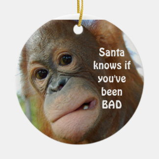 Santa Knows If You've Been Bad Round Ceramic Ornament