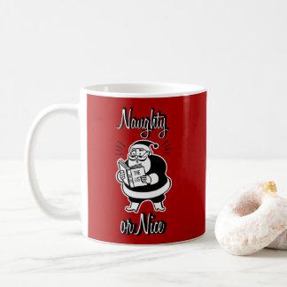 Santa List Naughty or Nice Christmas Coffee Mug
