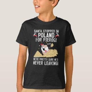 Santa Stopped in Poland for Pierogi T-Shirt