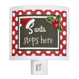 """Santa Stops Here"" Christmas Nite Lights"