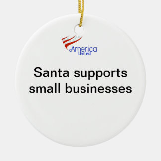 Santa Supports Small Businesses Double-Sided Ceramic Round Christmas Ornament