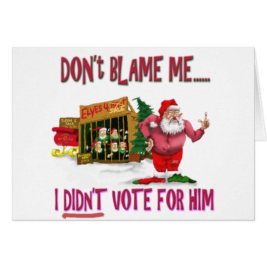Santa w/Elves for Rent/Political Joke Card