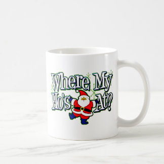 Santa Where my Ho's at.png Coffee Mug