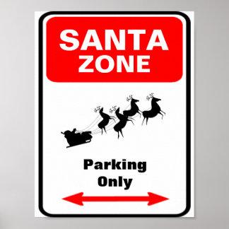 SANTA Zone Parking Sign Poster