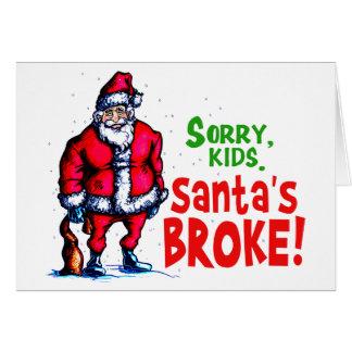 Santa's Broke Card